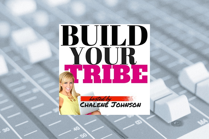Build Your Tribe with Chalene Johnson