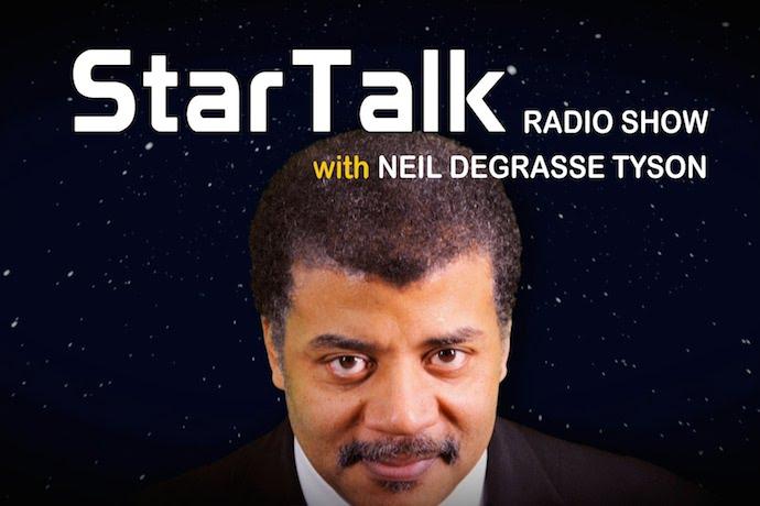 StarTalk Radio Show with Neil deGrasse Tyson