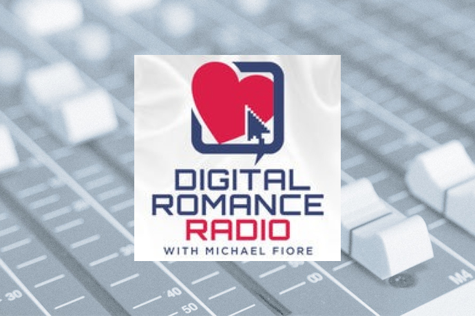 Digital Romance Radio with Michael Fiore