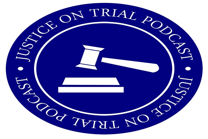 Justice On Trial Podcast