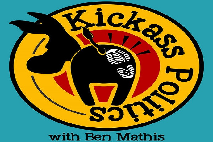 KickAss Politics with Ben Mathis