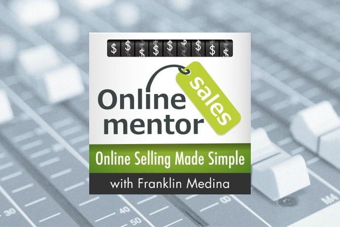 Online Sales Mentor: Online Selling Made Simple with Franklin Medina