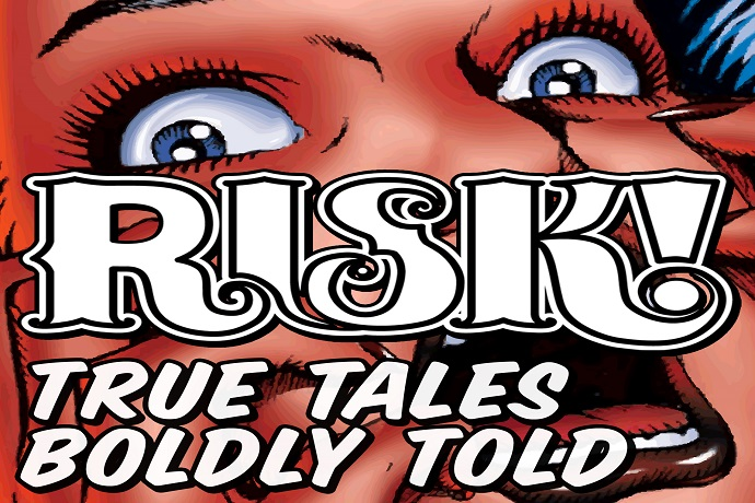Risk! True Stories Boldly Told