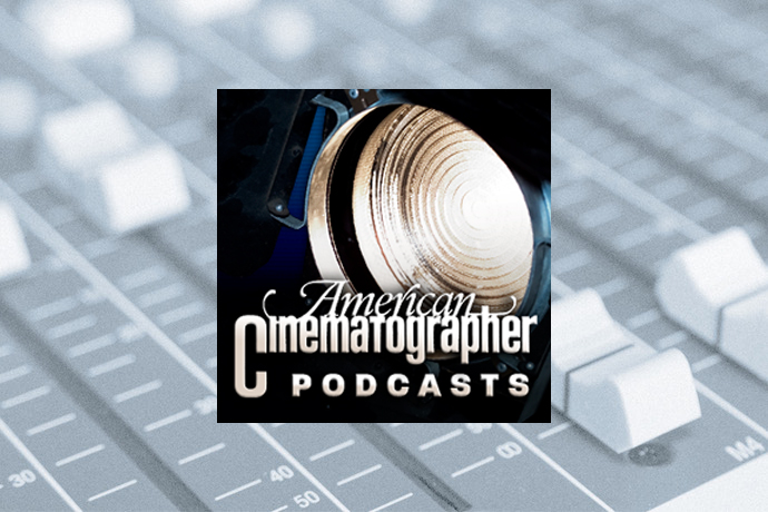 American Cinematographer Podcasts
