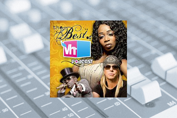 The Best of VH1 Podcast (Video)