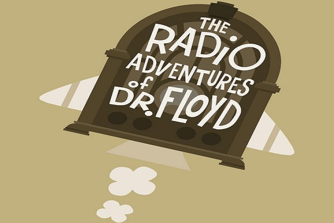 The Radio Adventures of Dr. Floyd Official Podcast by Grant Baciocco & Doug Price