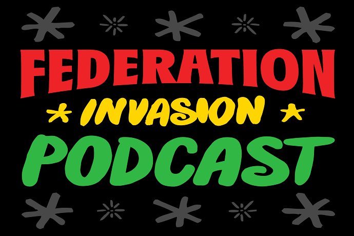 Federation Invasion Podcast by Federation Sound