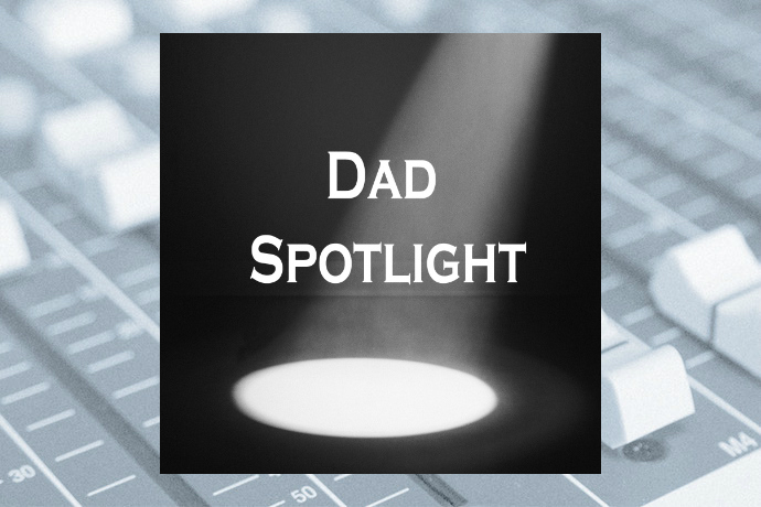 Dad Spotlight