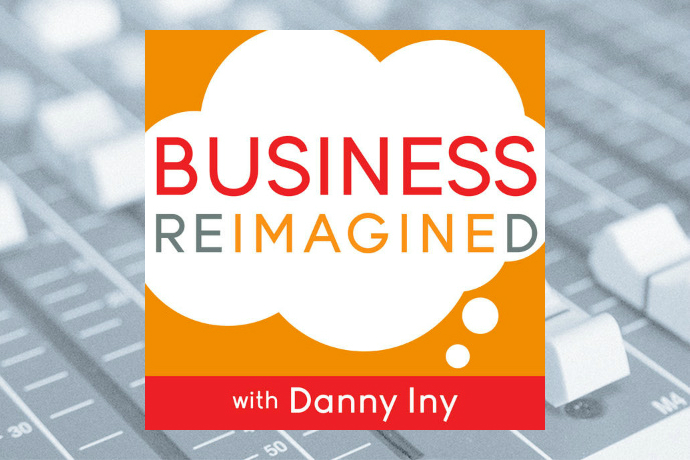 Business Reimagined with Danny Iny