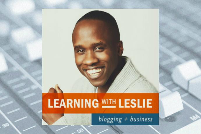 Learning with Leslie: Blogging, Online Business, Entrepreneurship