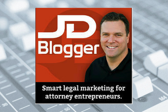 JD Blogger: Smart Legal Marketing for Attorney Entrepreneurs