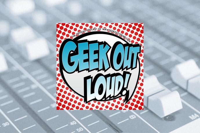 Geek Out Loud » Geek Out Loud