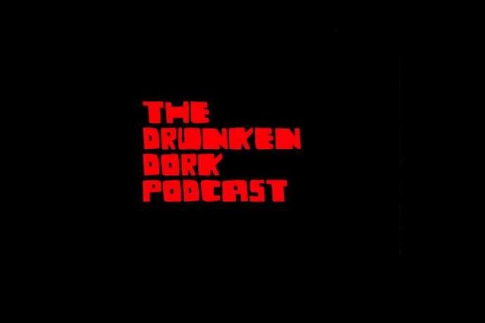 The Drunken Dork Podcast with Thomas Coe & Jacob Wilson